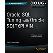 Oracle SQL Tuning with Oracle SQLTXPLAIN by Stelios Charalambides (2013-03-19)