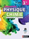 Physique-Chimie Sirius 1re - manuel élève (nouveau programme 2019)...