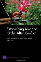 Establishing Law and Order After Conflict