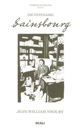 Dictionnaire Gainsbourg