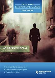 Philip Allan Literature Guide (for GCSE): An Inspector Calls