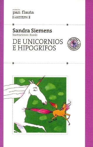 De unicornios e hipogrifos (KF8) por Sandra Siemens