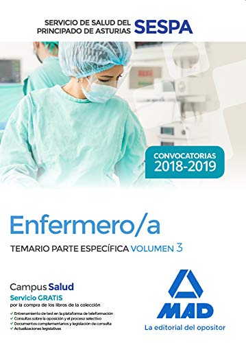 Enfermero/a del Servicio de Salud del Principado de Asturias (SESPA). Temario Parte Específica Volumen 3