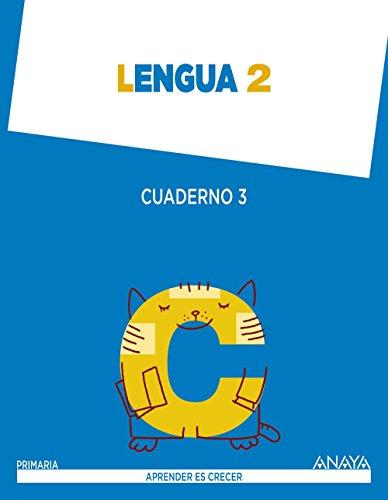 Lengua 2. Cuaderno 3. (Aprender es crecer) - 9788467873986