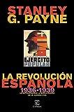 La revolución española (1936-1939) (F. COLECCION)