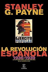 La revolución española par Stanley G. Payne