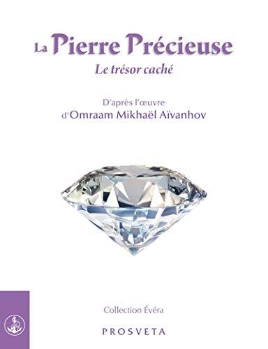 La Pierre Précieuse: Le trésor caché (Évéra) (French Edition)
