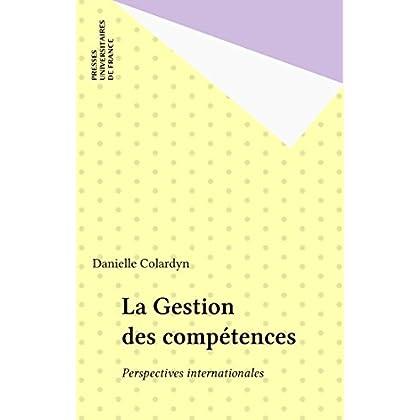 La Gestion des compétences: Perspectives internationales (Pédagogie d'aujourd'hui)