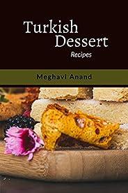 Turkish Dessert: Recipes
