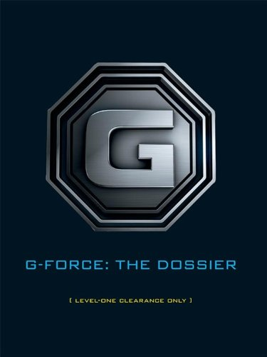 G-Force: The Dossier (Disney Editions Deluxe (Film)) (Deluxe Pig Guinea)