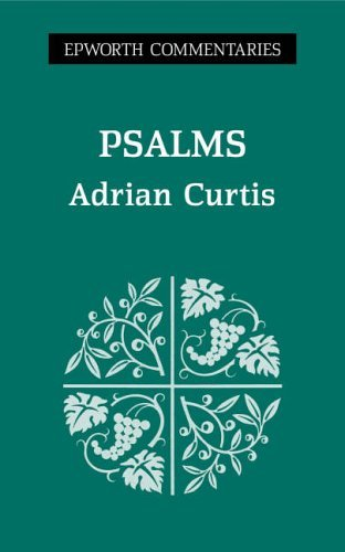Psalms: Epworth Commentary (Commentary S.)