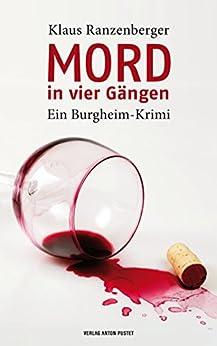 Mord in vier Gängen: Ein Burgheim-Krimi