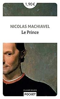 Le Prince Nicolas Machiavel Babelio