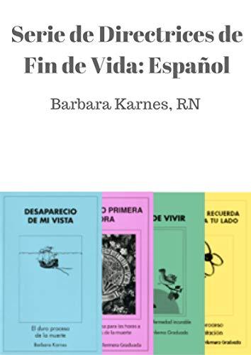 Serie de Directrices de Fin de Vida: Espanol (English Edition)