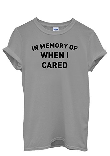 In Memory od When I Cared Men Women Damen Herren Unisex Top T Shirt Grau
