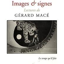 Images et signes : Lectures de G. Macé