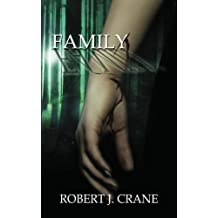Family: The Girl in the Box, Book Four by Robert J. Crane (2012-11-29)