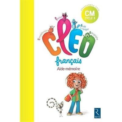 Francais Cm Cycle 3 Cleo Pack De 6 Aide Memoire Pdf