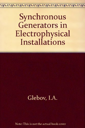 Synchronous Generators in Electrophysical Installations