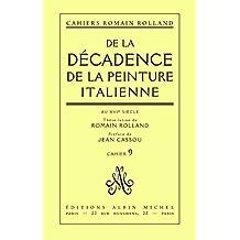 De la décadence de la peinture italienne au XVIe siècle : Thèse latine de Romain Rolland, cahier nº 9