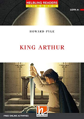 King Arthur, Class Set: Helbling Readers Classics, Level 1 (A1)