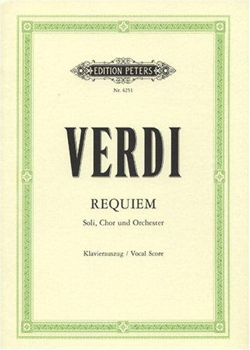 Missa da Requiem: für 4 Solostimmen, Chor und Orchester / Klavierauszug por Giuseppe Verdi