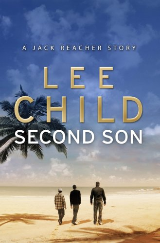 second-son-jack-reacher-short-story-kindle-single-jack-reacher-short-stories-book-1