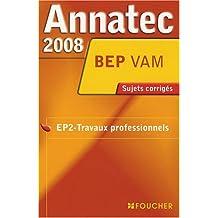 ANNATEC 2008 BEP VENTE EPREUV PROFESSIONNELLE (Ancienne édition)