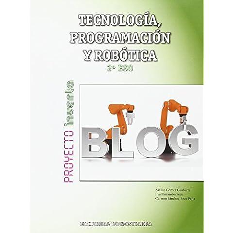 Tecnología, Programación y Robótica 2º ESO - Proyecto INVENTA