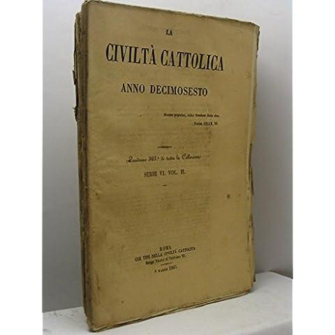 La Civiltà Cattolica, anno decimosesto, serie VI,