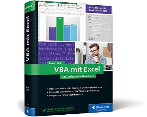 VBA mit Excel: Das umfassende Handbuch für Einsteiger und fortgeschrittene Anwender -