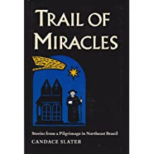 Slater: Trail Of Miracles