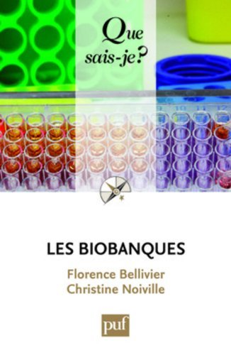 Les biobanques by Bellivier Florence (2009-03-09)