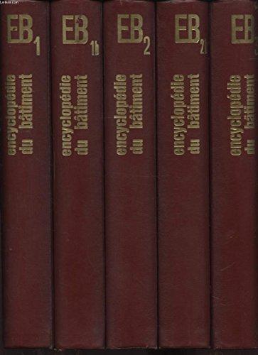 ENCYCLOPEDIE DU BATIMENT CALCULS ET ESSAIS / LES TECHNIQUES DE CONSTRUCTIONS EN 6 TOMES 10 VOLUMES
