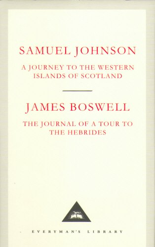 A Journey to the Western Islands of Scotland & The Journal of a Tour to the Hebrides (Everyman's Library Classics) por Samuel Johnson & James Boswell