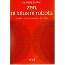 Zen, ni lotus ni robots