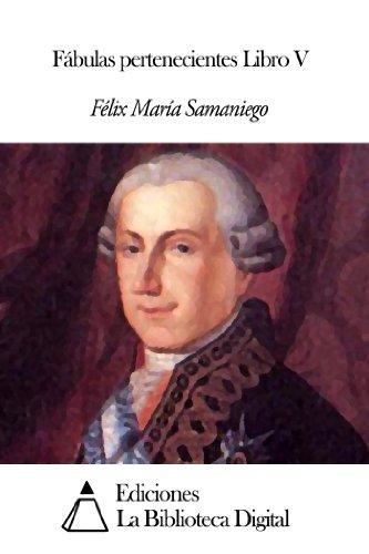 Fábulas pertenecientes Libro V por Félix María Samaniego