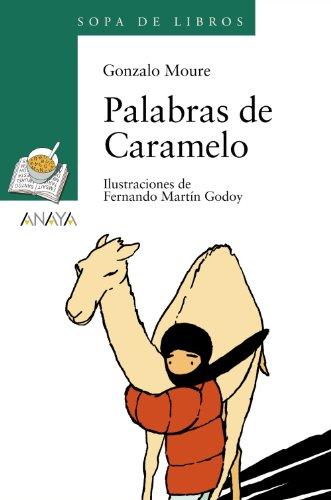 Palabras de caramelo (literatura infantil (6 - 11 años) - sopa de libros)