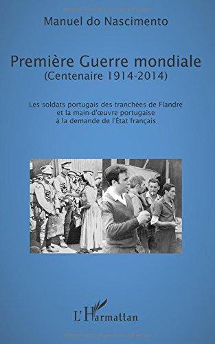 Premire Guerre mondiale (Centenaire 1914-2014)