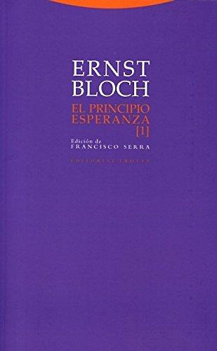 El principio esperanza I (Estructuras y Procesos. Filosofía) por Ernst Bloch