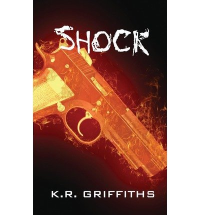 { SHOCK } By Griffiths, K R ( Author ) [ Jun - 2013 ] [ Paperback ]
