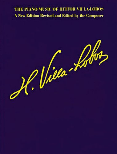 The Piano Music of Heitor Villa-lobos: Music for Millions (Sala Piano Music)