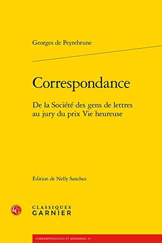 Correspondance : De la Société des gens de lettres au jury du prix Vie heureuse