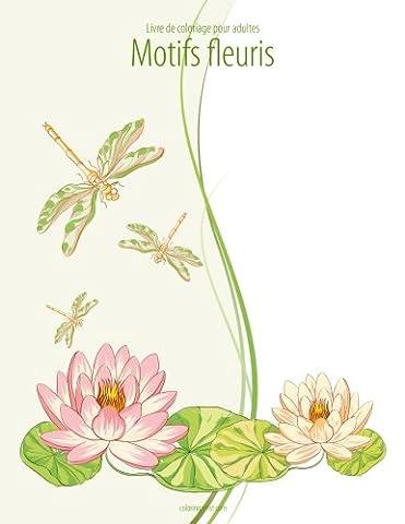 Livre de coloriage pour adultes Motifs fleuris 3