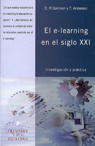 El e-learning en el siglo XXI: Investigación y práctica (Recursos)