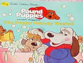 the-puppy-nobody-wanted-pound-puppies-big-little-golden-books