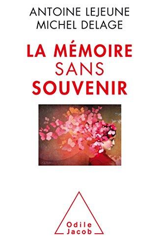 La Mmoire sans souvenir