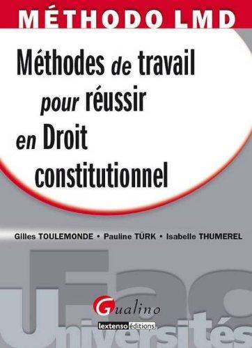 Mthodes de travail pour russir en Droit constitutionnel