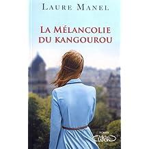 La mélancolie de Kangourou de Laure Manel