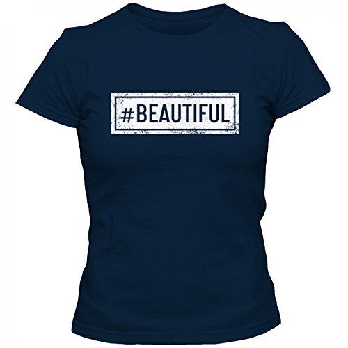 #beautiful T-Shirt   Sprüche-Shirt   #hashtag   Statement   Frauen   Shirt © Shirt Happenz Dunkelblau (Navy L191)